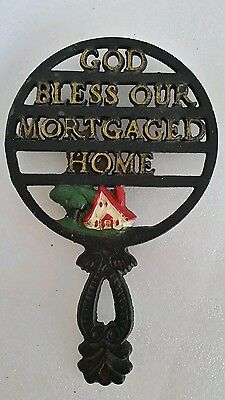 Antique Wilton Cast  Iron Trivel Painting God Bless Our Mortgaged Home