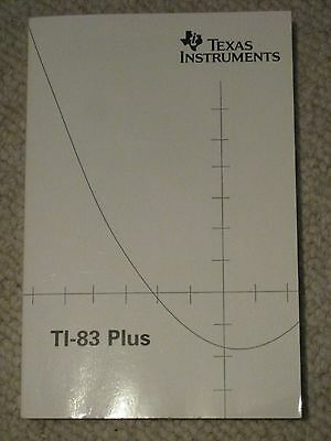 Texas Instruments TI-83 Plus Graphing Calculator Guidebook Manual Printed 2004