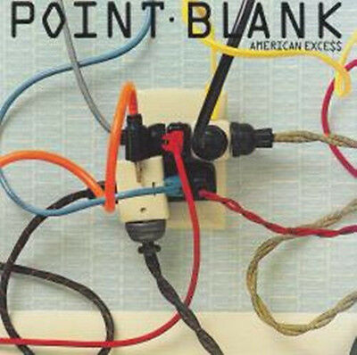 """Point Blank:  """"American Exce$$""""  (CD Reissue)"""