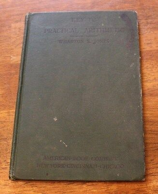 Antique Book Key to Practical Arithmetic By Wharton S Jones 1911