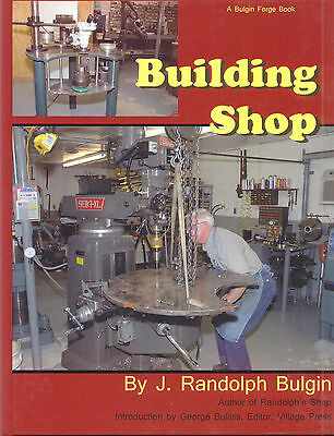 Building Shop by J. Randolph Bulgin
