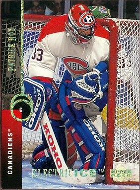 1994 - 1995 Upper Deck Electric Ice Patrick Roy Montreal Canadiens #121...