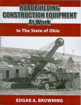 Roadbuilding Construction Equipment at Work in the State of Ohio