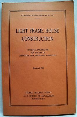 U.s. Office Of Education Light Frame House Construction Booklet 1940 Vintage