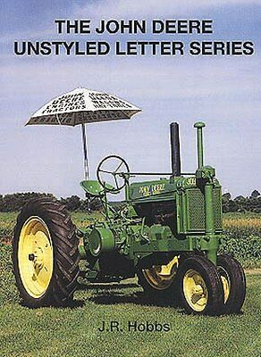The John Deere Unstyled Letter Series by J.R. Hobbs