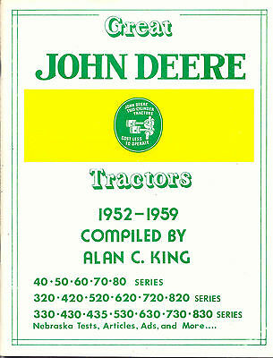 "John Deere ""Great John Deere Tractors 1952-59""by Alan C. King"