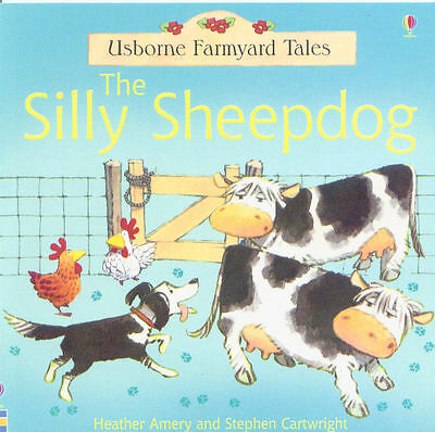 Young Children's Picture Story Book: Usborne Farmyard Tales: The Silly Sheepdog