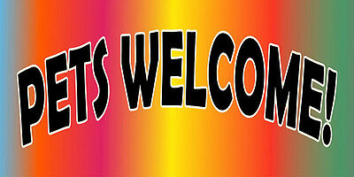 Pets Welcome! DECAL STICKER Retail Store Sign