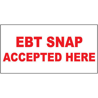 Ebt Snap Accepted Here Red DECAL STICKER Retail Store Sign