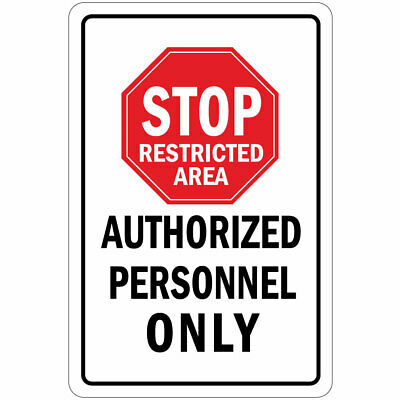 Decals Decal Stop Restricted Area Authorized Personnel Only st7 X99ZE