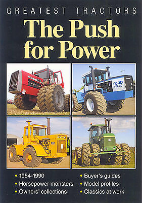 Greatest Tractors The Push for Power