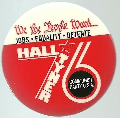Gus Hall, Tyner Communist Party 1976 Political Campaign Pin