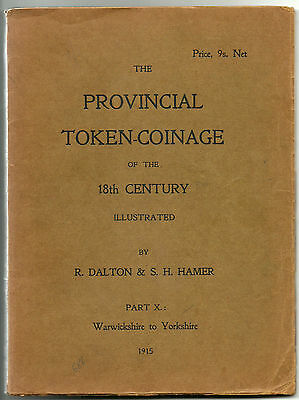 The Provincial Token-Coinage Of The 18Th Century - Part X - First Edition -Rare!