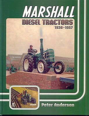 Marshall Diesel Tractors 1930-1957 by Peter Anderson
