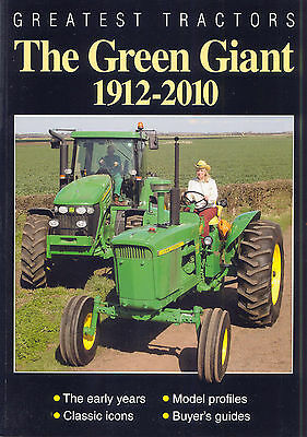 Greatest Tractors The Green Giant 1912-2010