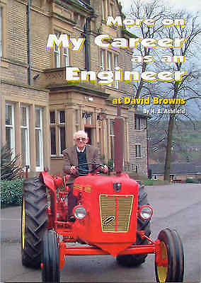 More on My Career as an Engineer at David Brown by H.E. Ashfield