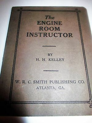 The Engine Room Instructor  Rules and Tables 1911