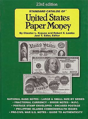 STANDARD CATALOG OF UNITED STATES PAPER MONEY: 23rd Ed by C. L. Krause 2004 HC