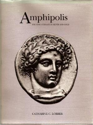 622Amp) Amphipolis: The Civic Coinage In Silver And Gold (Hardcover) With Dust J