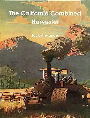 The California Combined Harvester by Jack Alexander