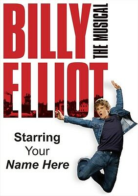 BILLY ELLIOT   Personalised Poster   West End   Wall Art   FREE POST   (TP001)
