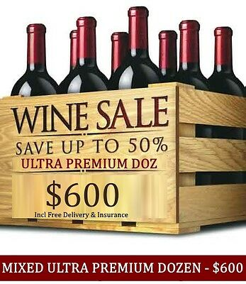 Huge Wine Clearance – Ultra Premium Mystery Red Mixed Dozen, $600.00