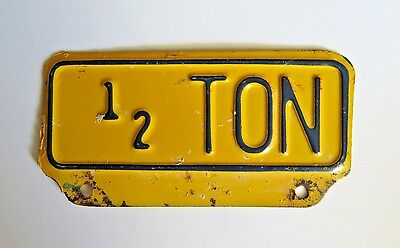 Vintage 1/2 Ton Truck License Plate Topper Attachment Chevy Ford Man Cave Dodge