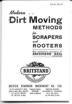 Modern Dirt Moving Methods for Scrapers and Rooters, Britstand, reprint