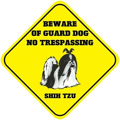 Shih Tzu Beware Of Guard Dog No Trespassing Crossing Metal Aluminum Novelty Sign