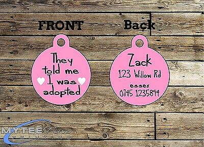 Funny Pet Tags Dog ID They Told Me I Was Adopted Personalized Pet Charm tag ID