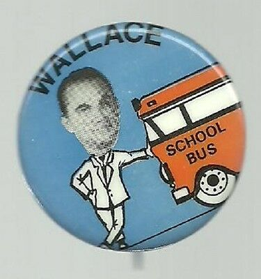 George Wallace School Bus Anti Busing Political Campaign Pin