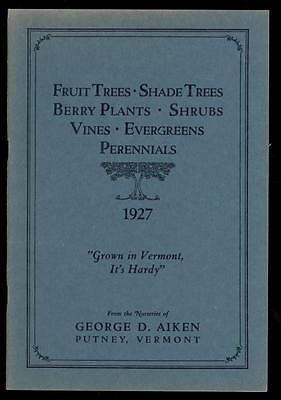 1927 Orig. NURSERY Catalog-FRUIT, TREEs & FLOWERs-George D Aiken-Putney VT-56 pg