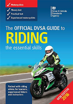 The Official DVSA Guide to Riding: Essential Skills for Motorcyclists