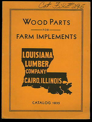 1930s Orig. Catalog-WOOD PARTs For FARM IMPLEMENTS-LOUISIANA LUMBER-Cairo IL-28p