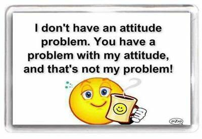 Smiley Face Coffee Attitude Problem Quotes Saying Fridge Magnet