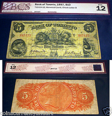 BANK OF TORONTO , CANADA  chartered BANKNOTE, 1937 $5 BCS Certified