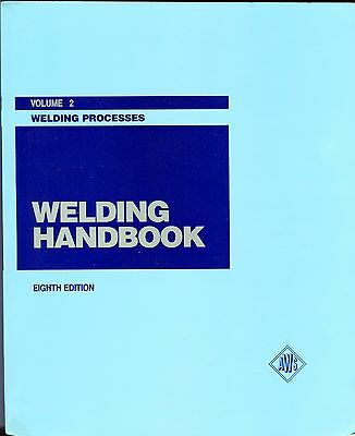 Welding Handbook Volume Two, 8th Ed. Welding Processes