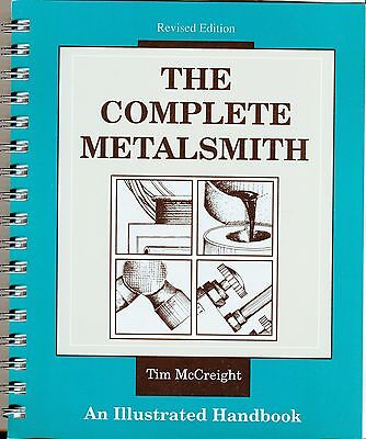 The Complete Metalsmith  An Illustrated Handbook by Tim McCreight
