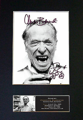 CHARLES BUKOWSKI Signed Mounted Autograph Photo Prints A4 535
