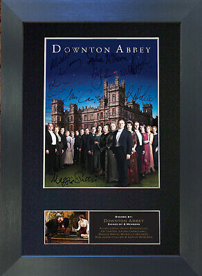DOWNTON ABBEY Signed Mounted Autograph Photo Prints A4 515