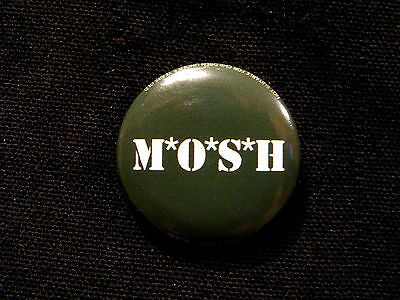 M*o*s*h Official Button  Badge Pin Uk Made New