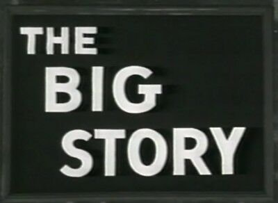 The Big Story 1950s television series 14 episodes