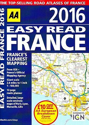 AA EASY READ FRANCE 2016 by AA : WH2-TBL : PBL513 : NEW ATLAS