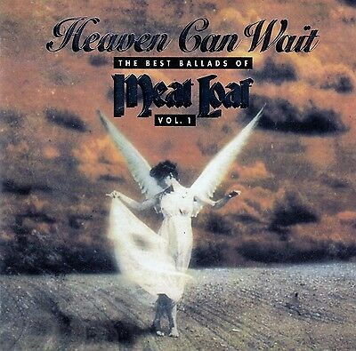 Meat Loaf : Heaven Can Wait - The Best Ballads Of Meat Loaf Vol. 1 / Cd