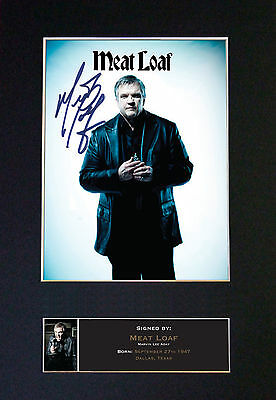 MEATLOAF Signed Mounted Autograph Photo Prints A4 507