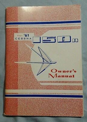 Very Excellent NOS 1961 Cessna 150A Owner's Manual 150 P-220-13 Printed 2/1/62