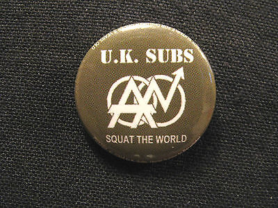 "U.k. Subs Badge Button Pin Uk Made Official Punk ""squat The World"""