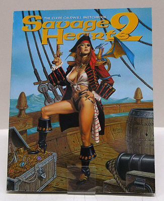 ➡ CALDWELL Clyde ☆ Savage Hearts 2 Sketchbook ☆ SQP 2001 ☆ TBE ☰