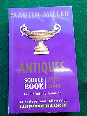 Martin Miller Antiques source book 2003-2004 price guide
