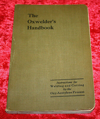 Vintage Oxwelders Handbook Oxy-Acetylene Welding Engineering Construction